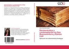 Hermenéutica y contemplación en San Buenaventura y Ramón Llull kitap kapağı