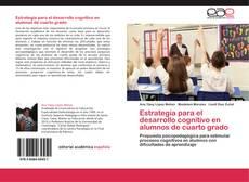 Estrategia para el desarrollo cognitivo en alumnos de cuarto grado kitap kapağı