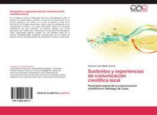 Обложка Sustentos y experiencias de  comunicación científica local