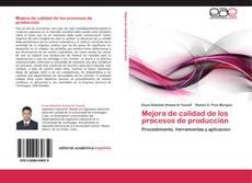 Bookcover of Mejora de calidad de los procesos de producción