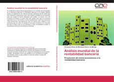 Borítókép a  Análisis mundial de la rentabilidad bancaria - hoz