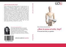 Capa do livro de ¿Que le pasa al arte, hoy?
