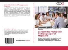 Bookcover of La Identidad Profesional Pedagógica por el Magisterio