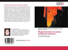 Portada del libro de Regeneración en zonas turísticas urbanas