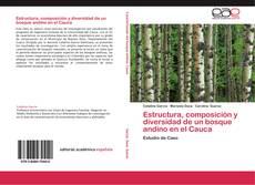 Portada del libro de Estructura, composición y diversidad de un bosque andino en el Cauca