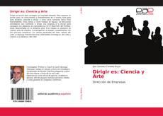 Buchcover von Dirigir es: Ciencia y Arte