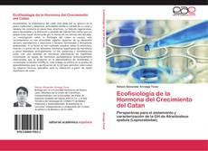 Copertina di Ecofisiología de la Hormona del Crecimiento del Catan