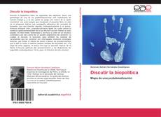 Bookcover of Discutir la biopolítica