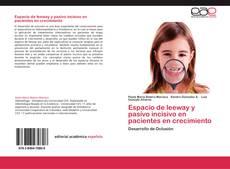 Copertina di Espacio de leeway y pasivo incisivo en pacientes en crecimiento