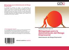 Bookcover of Metogología para la Administración del Riesgo Empresarial