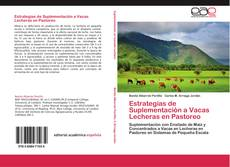 Portada del libro de Estrategias de Suplementación a Vacas Lecheras en Pastoreo