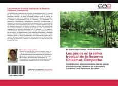 Обложка Los peces en la selva tropical de la Reserva Calakmul, Campeche