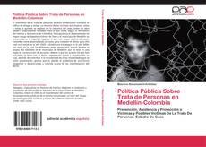 Copertina di Política Pública Sobre Trata de Personas en Medellín-Colombia