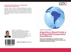 Обложка Argentina y Brasil frente a la Seguridad Cooperativa Hemisférica