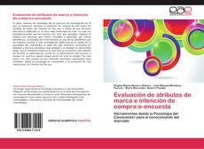 Borítókép a  Evaluación de atributos de marca e intención de compra:e-encuesta - hoz