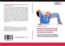 Buchcover von Influencia del ejercicio físico en el proceso de embarazo y parto