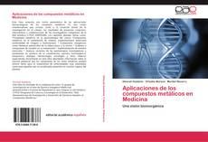 Portada del libro de Aplicaciones de los compuestos metálicos en Medicina