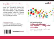Couverture de Políticas Públicas en Prevención de Dengue en Colombia