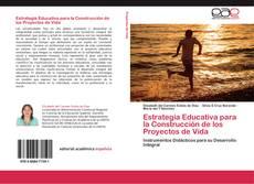 Estrategia Educativa para la Construcción de los Proyectos de Vida的封面