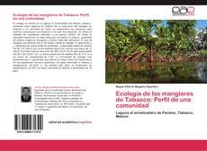 Portada del libro de Ecología de los manglares de Tabasco: Perfil de una comunidad