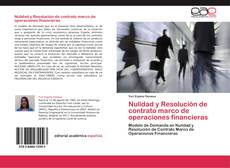 Bookcover of Nulidad y Resolución de contrato marco de operaciones financieras