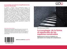 Capa do livro de La iconología: de la forma al significado de los espacios construidos