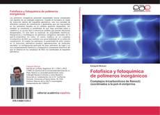 Portada del libro de Fotofísica y fotoquímica de polímeros inorgánicos