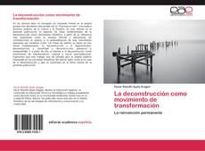 Portada del libro de La deconstrucción como movimiento de transformación