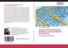 Обложка La Economía del Gasto Público y el Crecimiento Económico