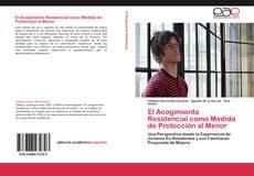 Capa do livro de El Acogimiento Residencial como Medida de Protección al Menor