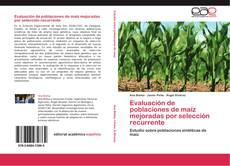 Portada del libro de Evaluación de poblaciones de maíz mejoradas por selección recurrente