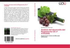 Copertina di Análisis del desarrollo del Reglamento CE nº 479/2008