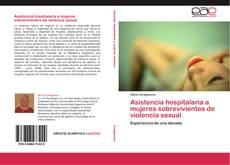 Couverture de Asistencia hospitalaria a mujeres sobrevivientes de violencia sexual