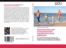 Bookcover of Determinantes del comportamiento reproductivo en la población