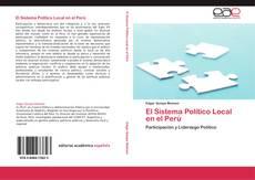 El Sistema Político Local en el Perú的封面