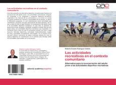 Bookcover of Las actividades recreativas en el contexto comunitario