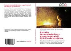 Bookcover of Estudio termodinámico y experimental de fijación de arsénico