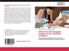 Bookcover of Influencia del lenguaje imagen en los modelos mentales