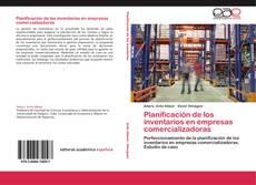 Bookcover of Planificación de los inventarios en empresas comercializadoras