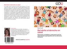 Bookcover of Del dicho al derecho en salud