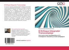 Copertina di El Enfoque Integrador Transcomplejo