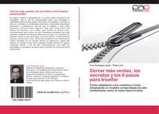 Bookcover of Cerrar más ventas, los secretos y los 6 pasos para triunfar
