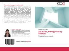 Bookcover of Foucault, transgresión y libertad