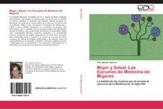 Buchcover von Mujer y Salud: Las Escuelas de Medicina de Mujeres