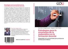 Bookcover of Estrategias para la enseñanza de la matemática en la formación docente
