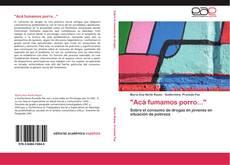 """Bookcover of """"Acá fumamos porro..."""""""