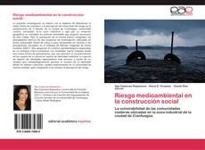 Capa do livro de Riesgo medioambiental en la construcción social