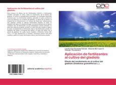 Bookcover of Aplicación de fertilizantes al cultivo del gladiolo