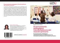 Borítókép a  El pensamiento pedagógico interdisciplinario del maestro primario - hoz