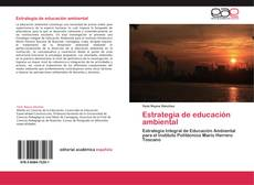 Bookcover of Estrategia de educación ambiental